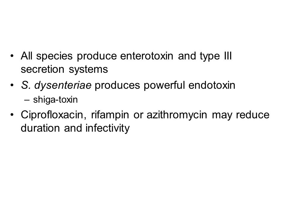 All species produce enterotoxin and type III secretion systems S.