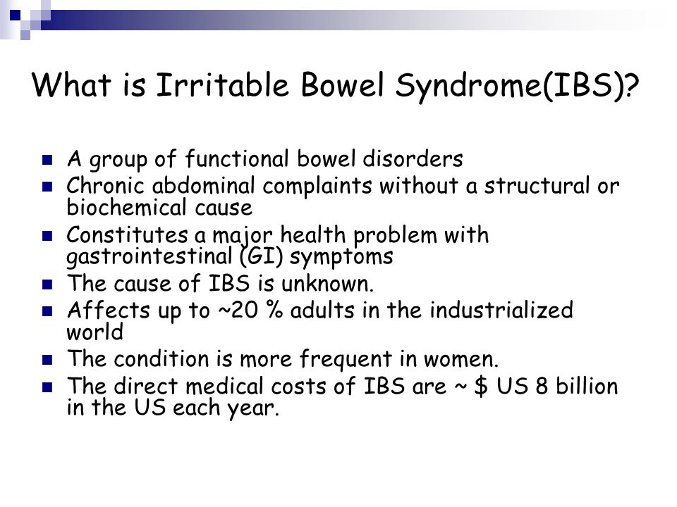 What is Irritable Bowel Syndrome(IBS).