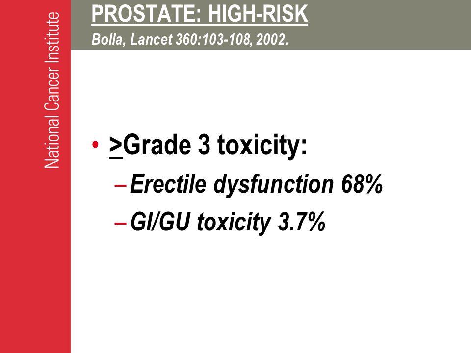 PROSTATE: HIGH-RISK Bolla, Lancet 360:103-108, 2002.