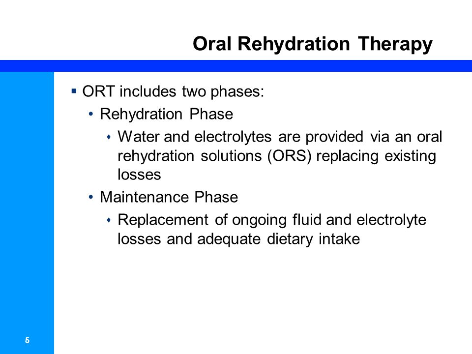 6 Oral Rehydration Therapy  The full benefits of ORT have not been realized in developing countries  One of the reasons for the low use of ORT is the ingrained use of IV therapy  The vast majority of pediatricians (30-49%) report always using IVF to treat moderate dehydration and 1/3 report using IVF to treat mild dehydration