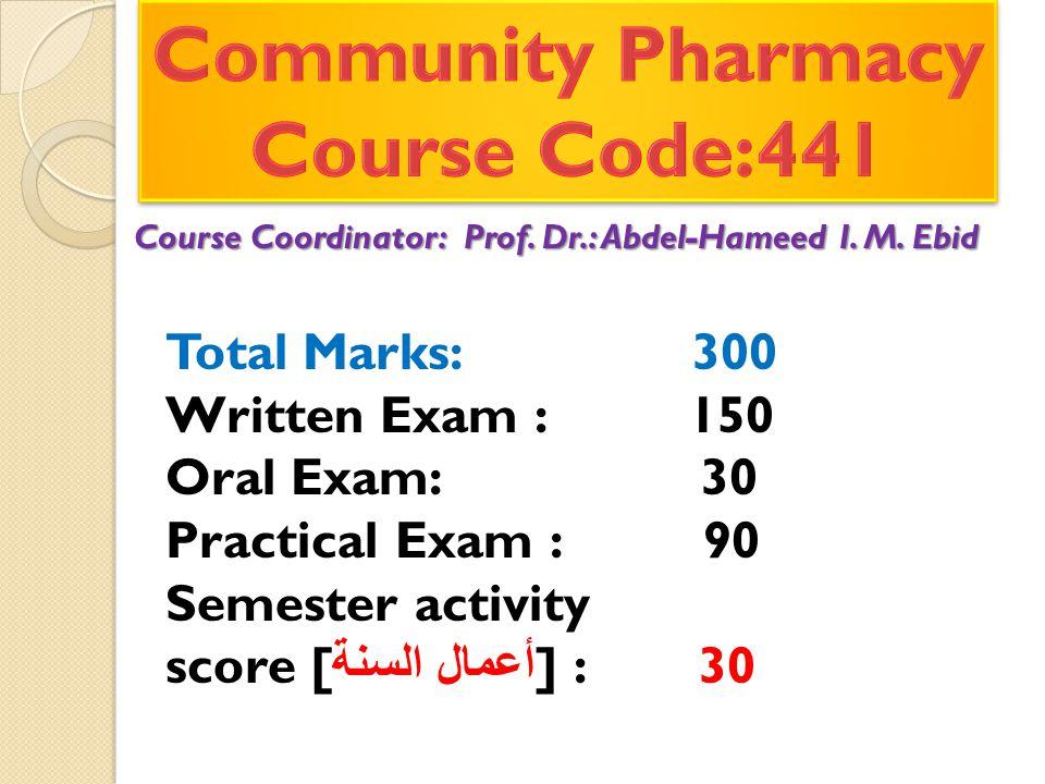 Course Coordinator: Prof. Dr.: Abdel-Hameed I. M.