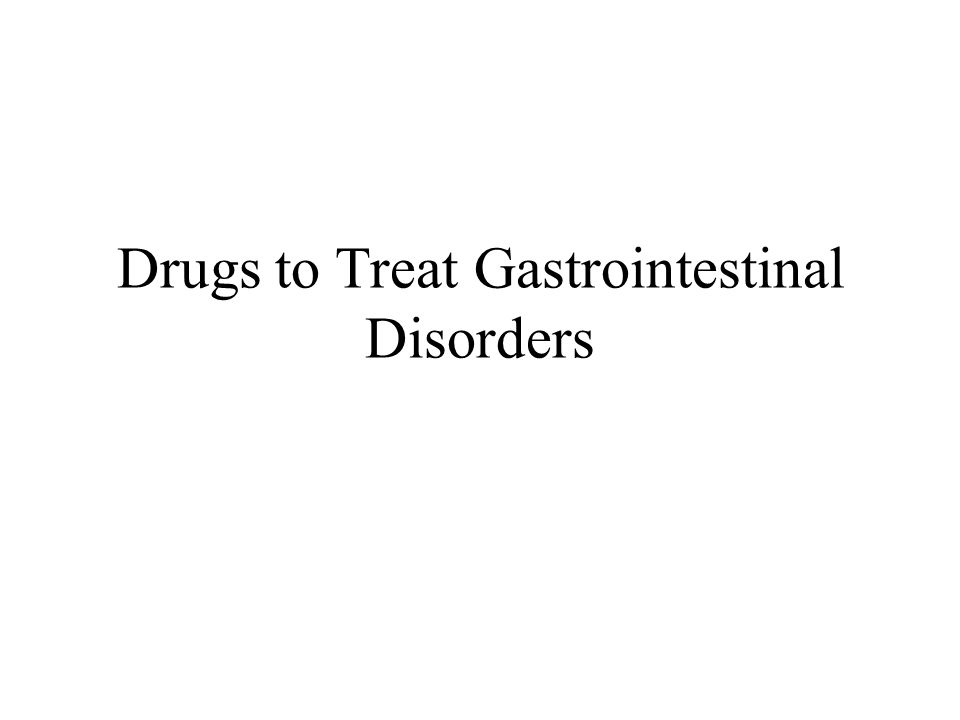 Drugs to Treat Gastrointestinal Disorders
