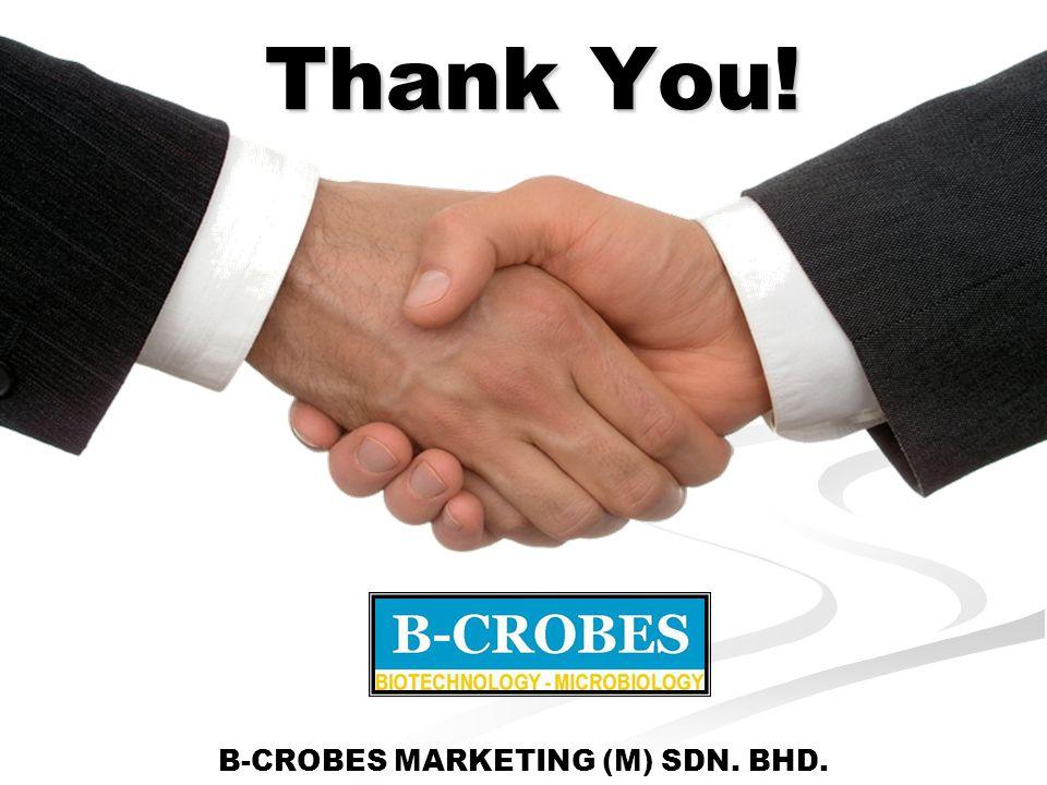Thank You! B-CROBES MARKETING (M) SDN. BHD.