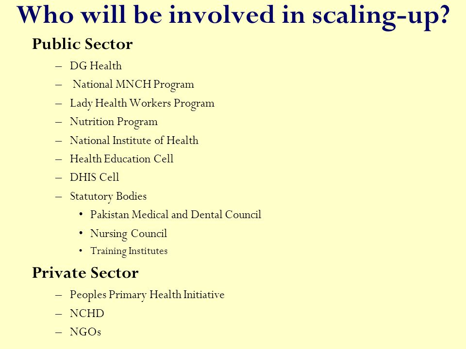 Who will be involved in scaling-up.