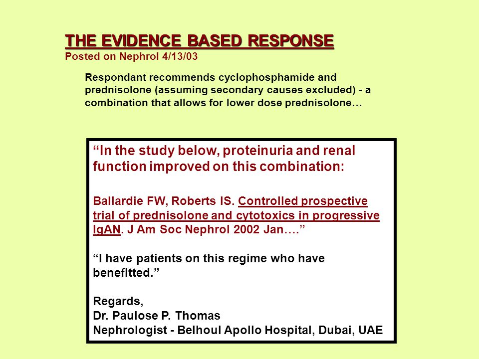 THE EVIDENCE BASED RESPONSE Posted on Nephrol 4/13/03 In the study below, proteinuria and renal function improved on this combination: Ballardie FW, Roberts IS.