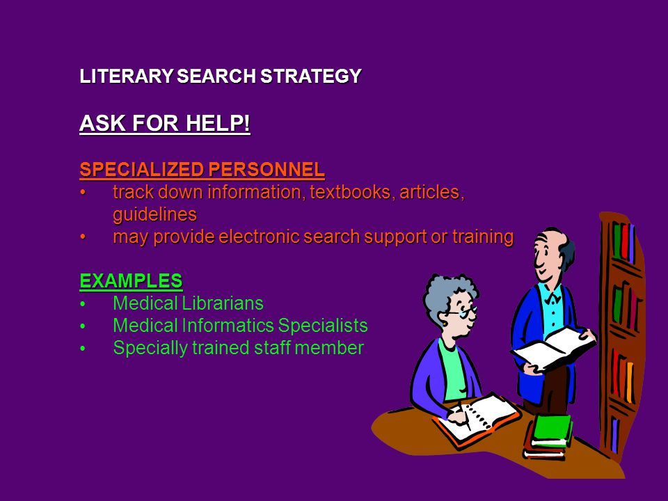LITERARY SEARCH STRATEGY ASK FOR HELP.