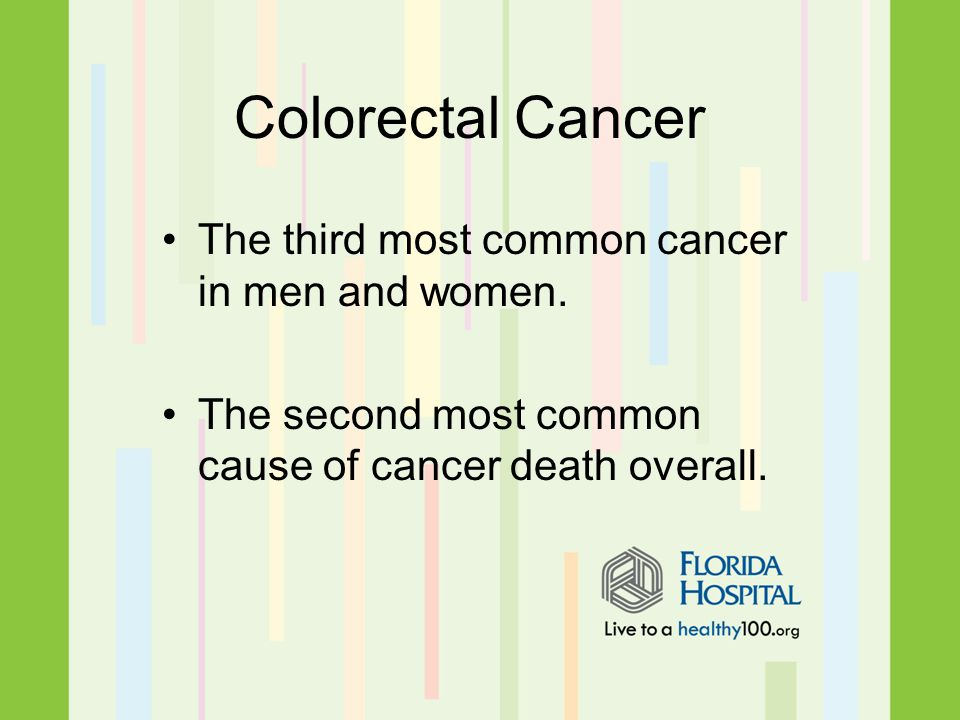 The third most common cancer in men and women.