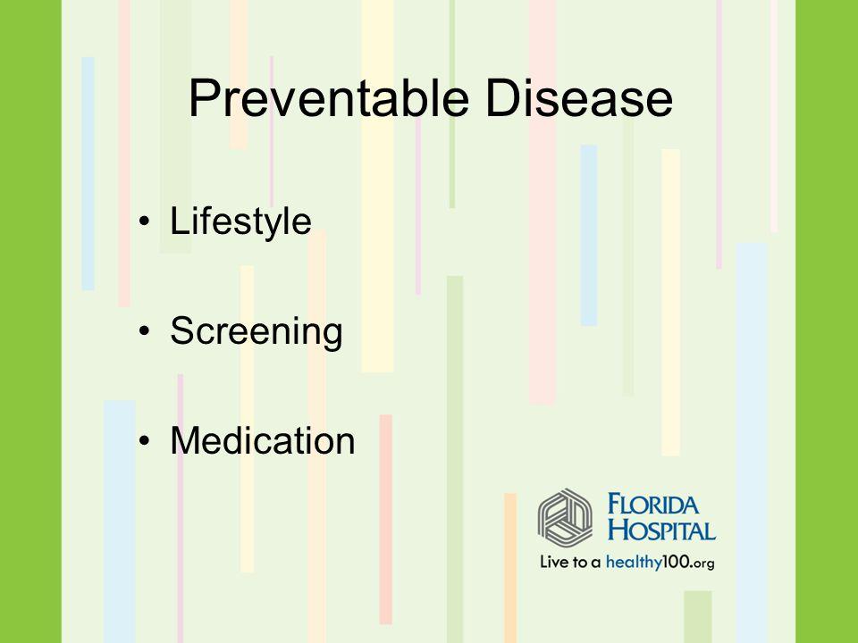 Preventable Disease Lifestyle Screening Medication