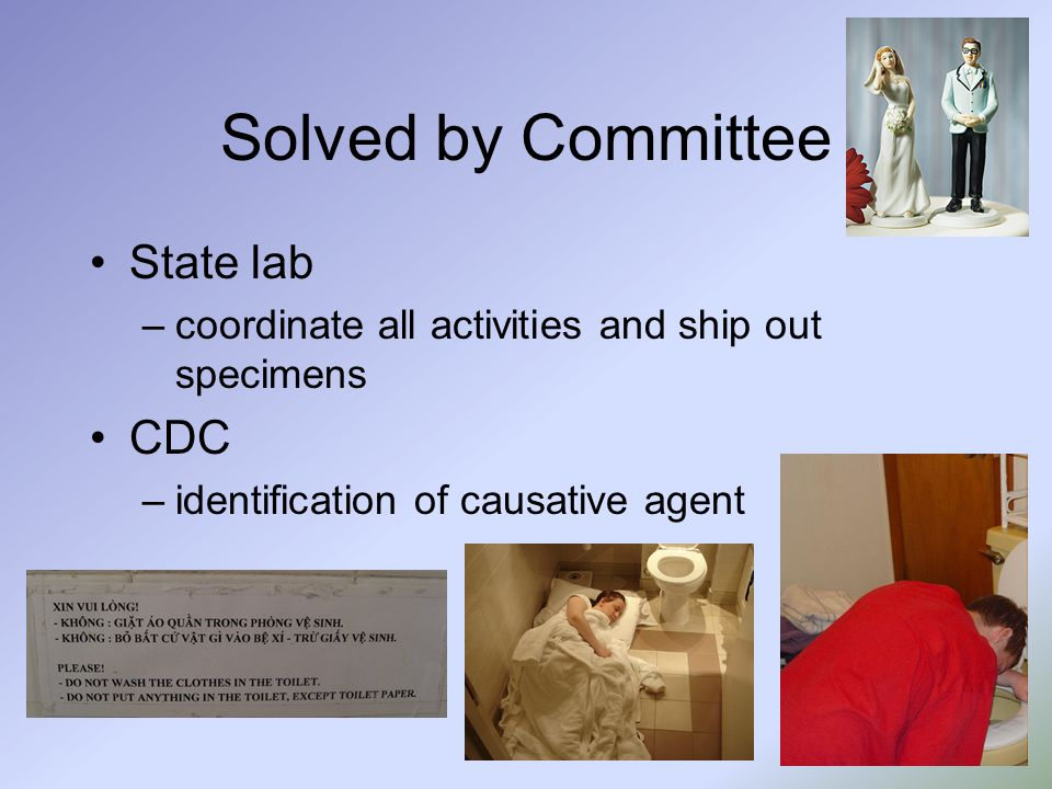 Case Report 8 stool samples collected, 6/8 NLV (+) by RT- PCR, confirmed at CDC, genetically identical Affected campers excluded from camp activities with potential for transmission –water sports, archery, shooting Affected groups provided with dedicated latrines, washing facilities, drinking water Shower space reserved for affected members, facilities cleaned with 10% bleach