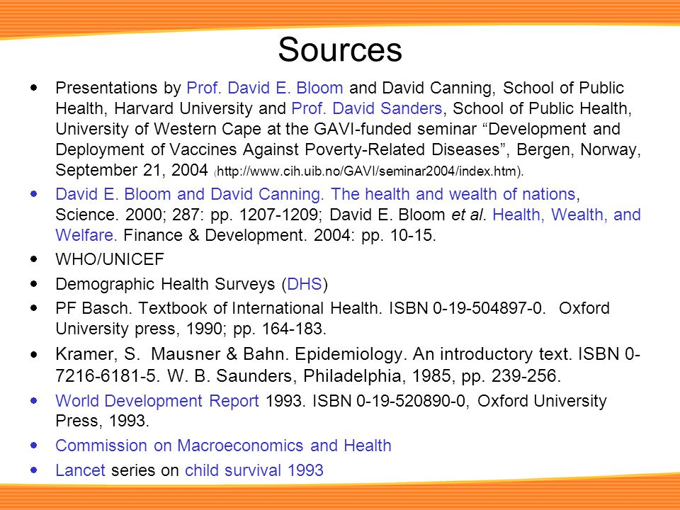 Sources  Presentations by Prof. David E.