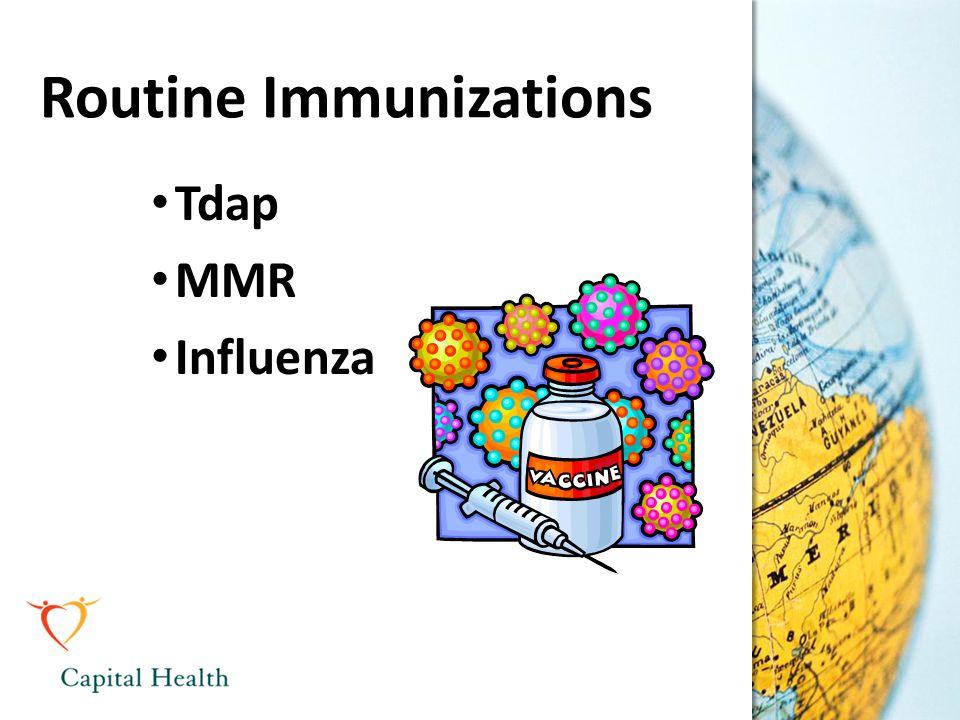 Routine Immunizations Tdap MMR Influenza