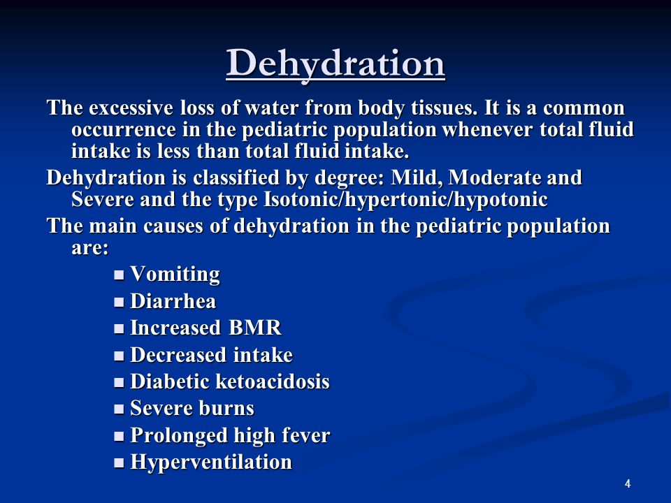 5 DEHYDRATION Physical assessment findings and lab values make the diagnosis of dehydration.