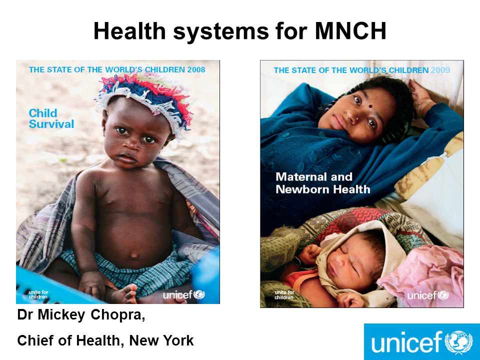 Health systems for MNCH Dr Mickey Chopra, Chief of Health, New York