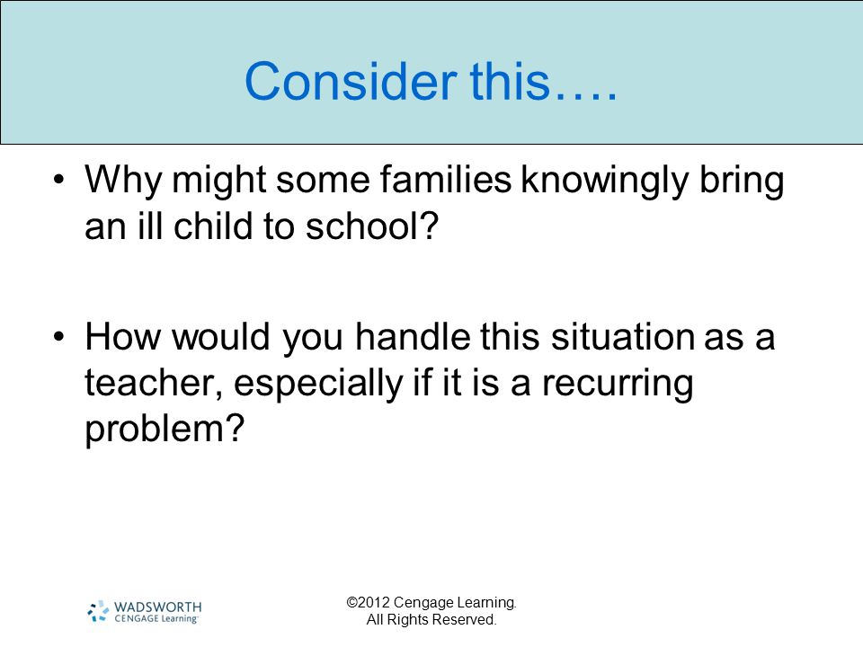 ©2012 Cengage Learning. All Rights Reserved. Consider this….