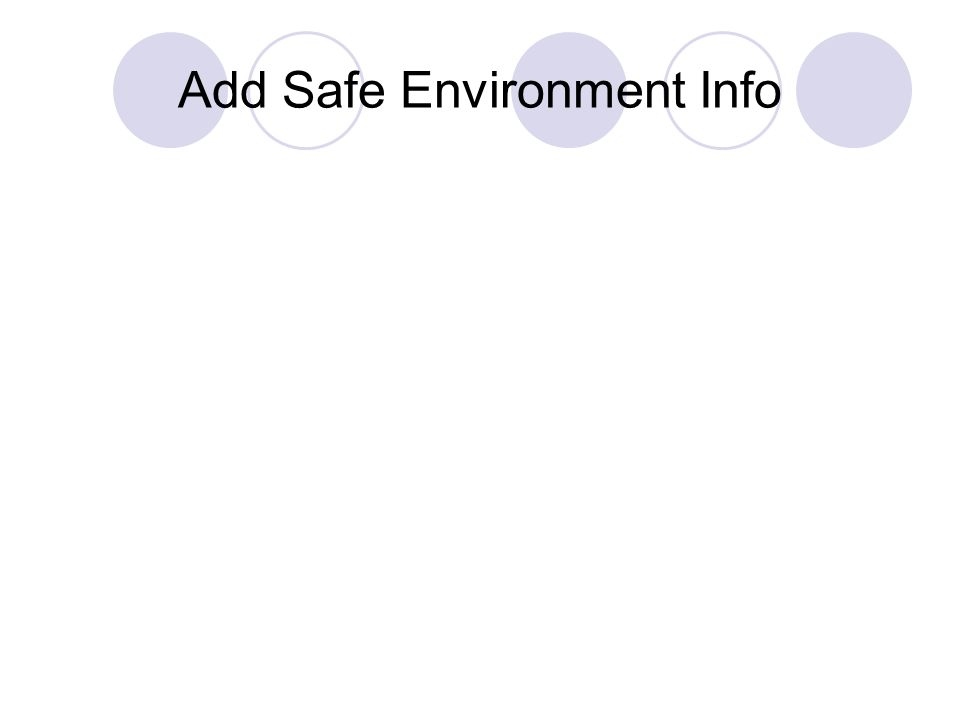 Add Safe Environment Info