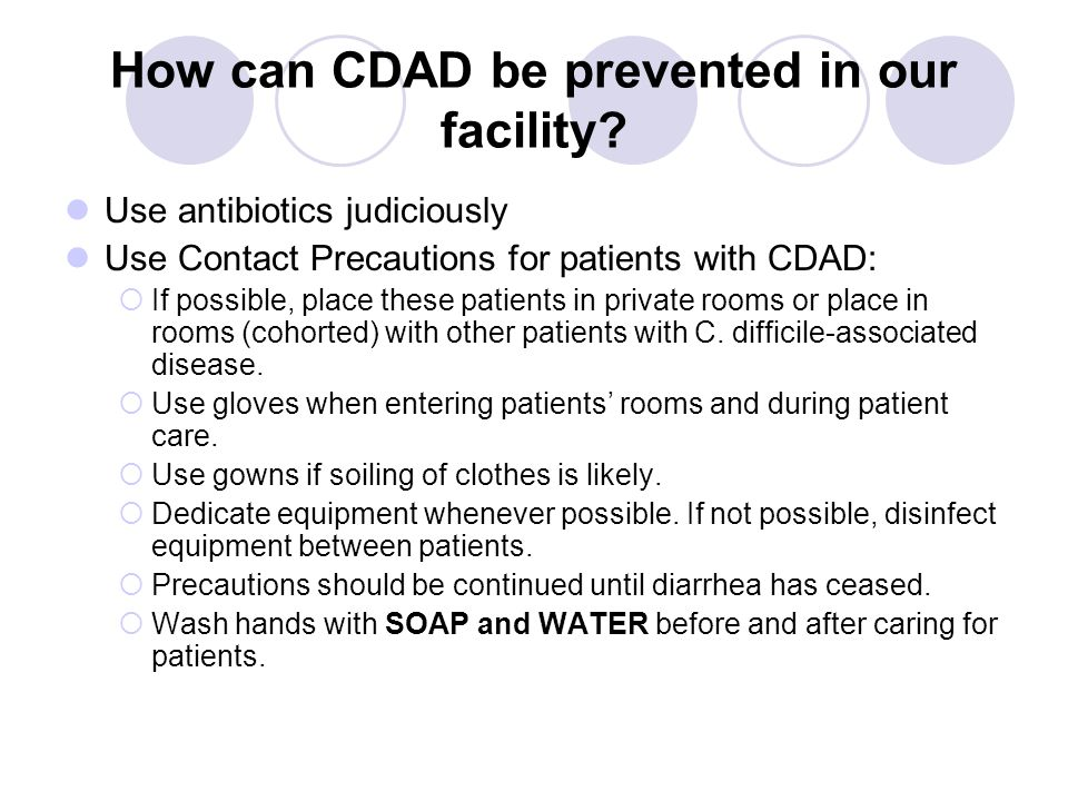 How can CDAD be prevented in our facility.