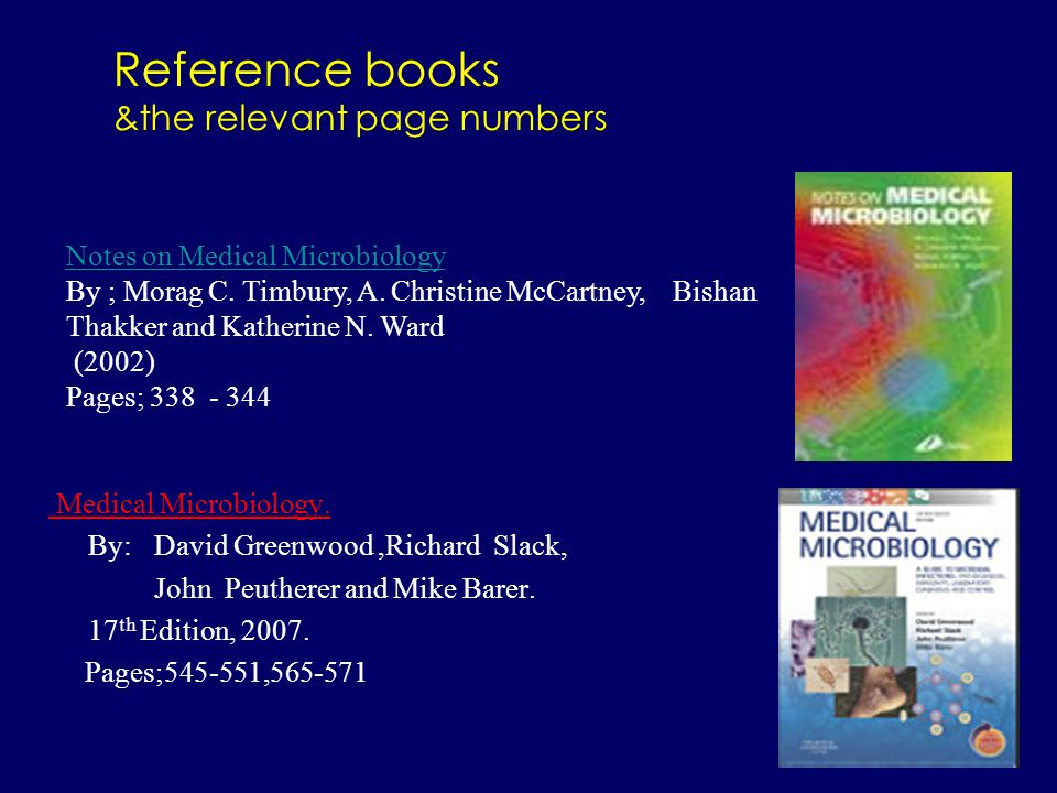 Medical Microbiology. By:David Greenwood,Richard Slack, John Peutherer and Mike Barer.
