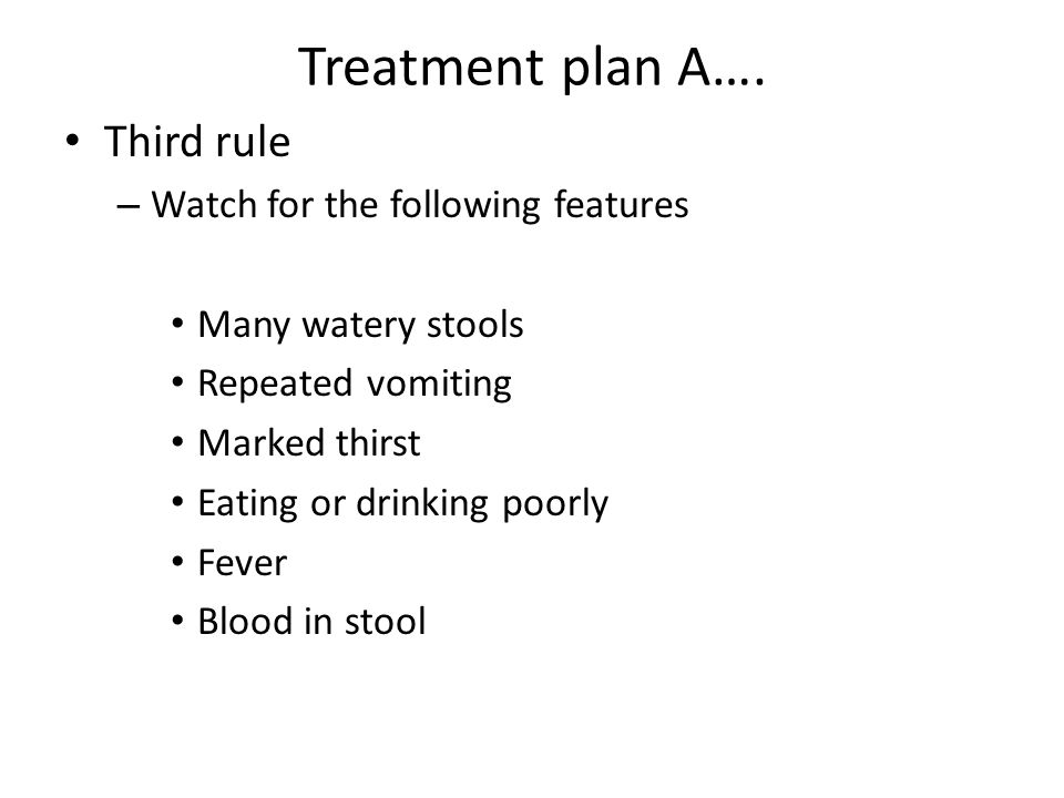 Treatment plan A….