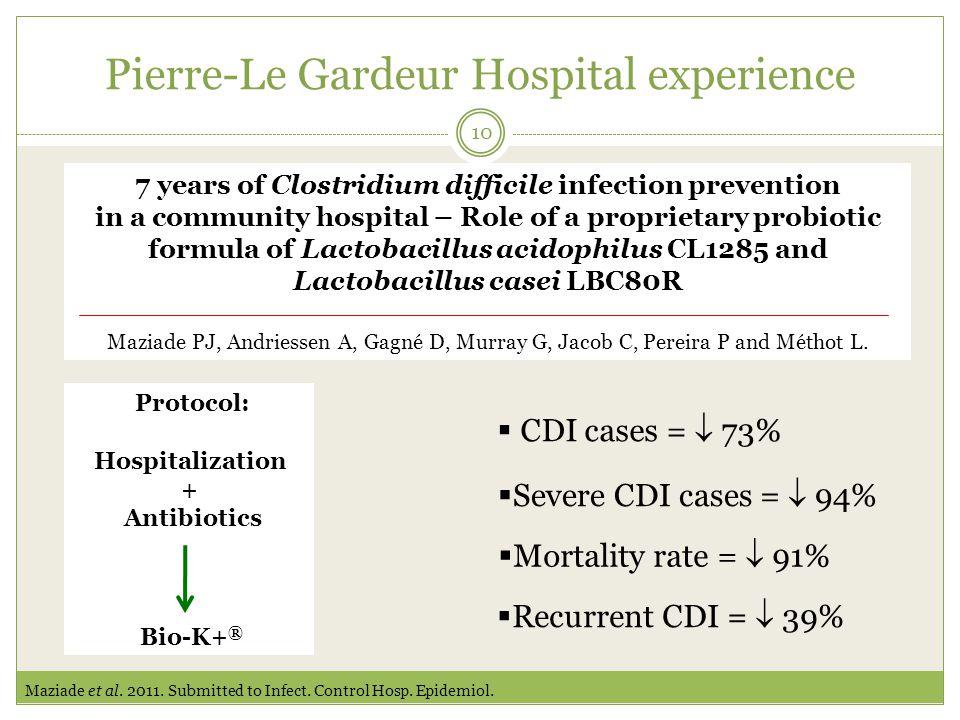 Pierre-Le Gardeur Hospital experience 10 Maziade et al.