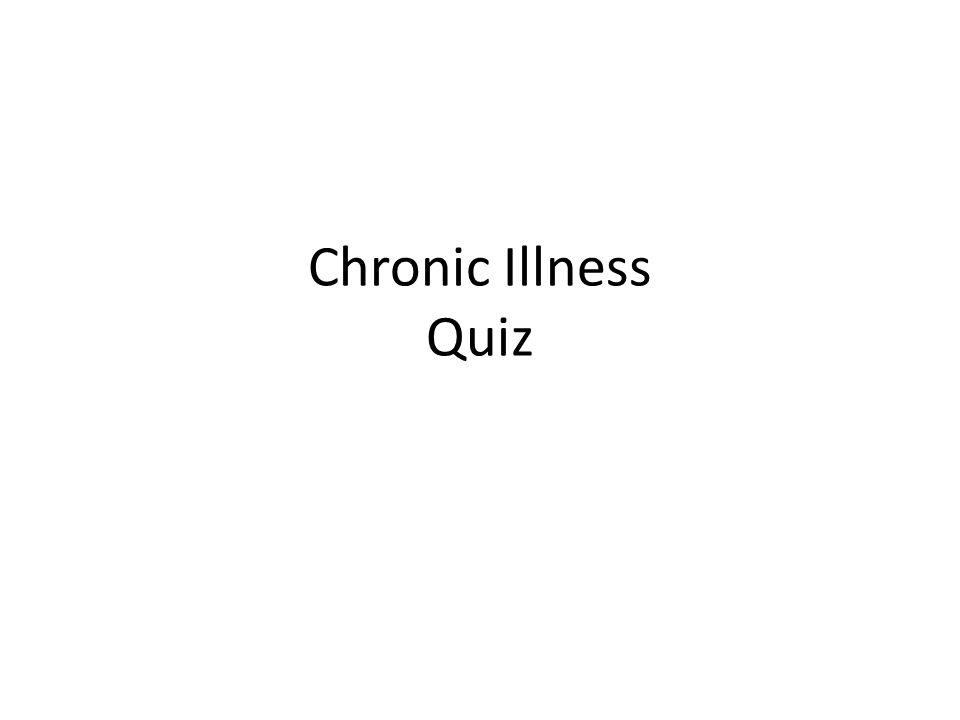 Chronic Illness Quiz