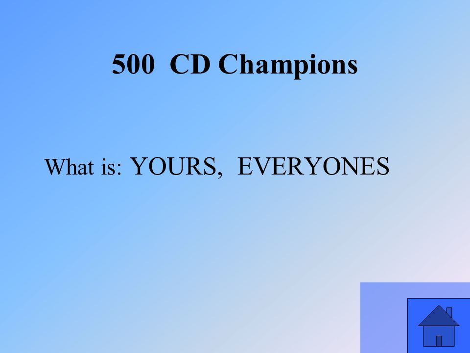 51 What is: YOURS, EVERYONES 500 CD Champions