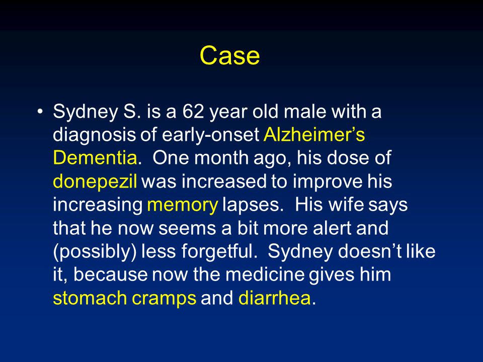 What does Cholinergic Pharmacology have to do with… …Sydney's memory loss, diarrhea, and dizziness.