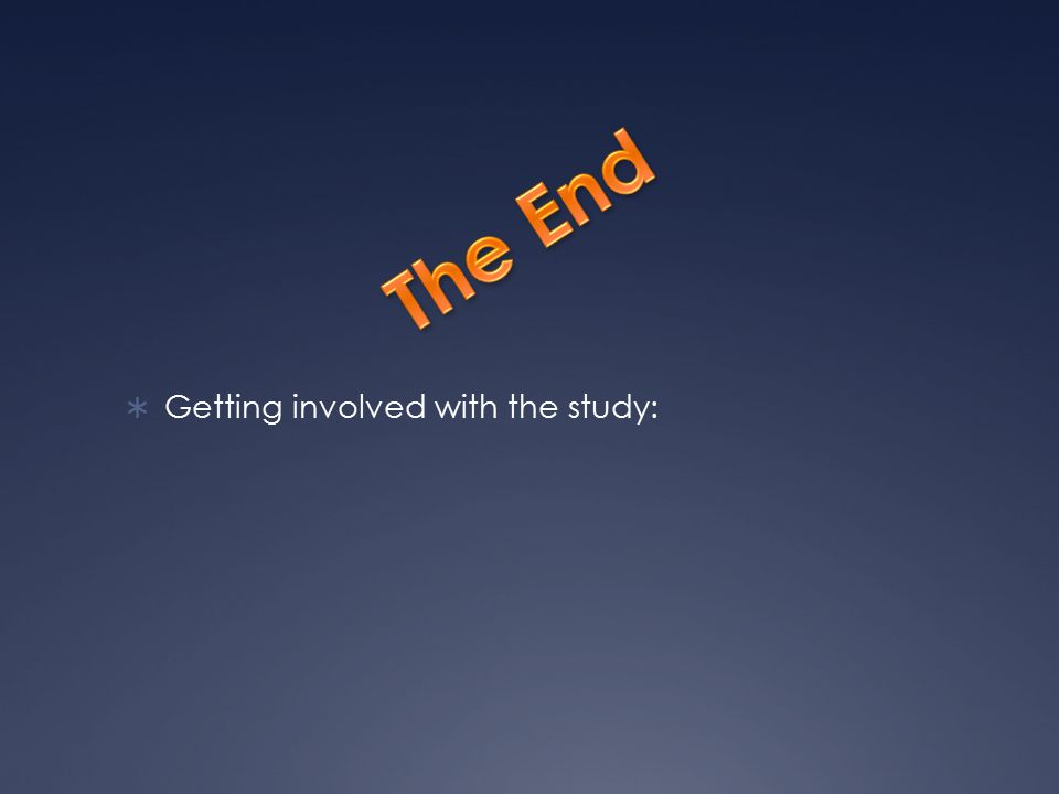  Getting involved with the study:
