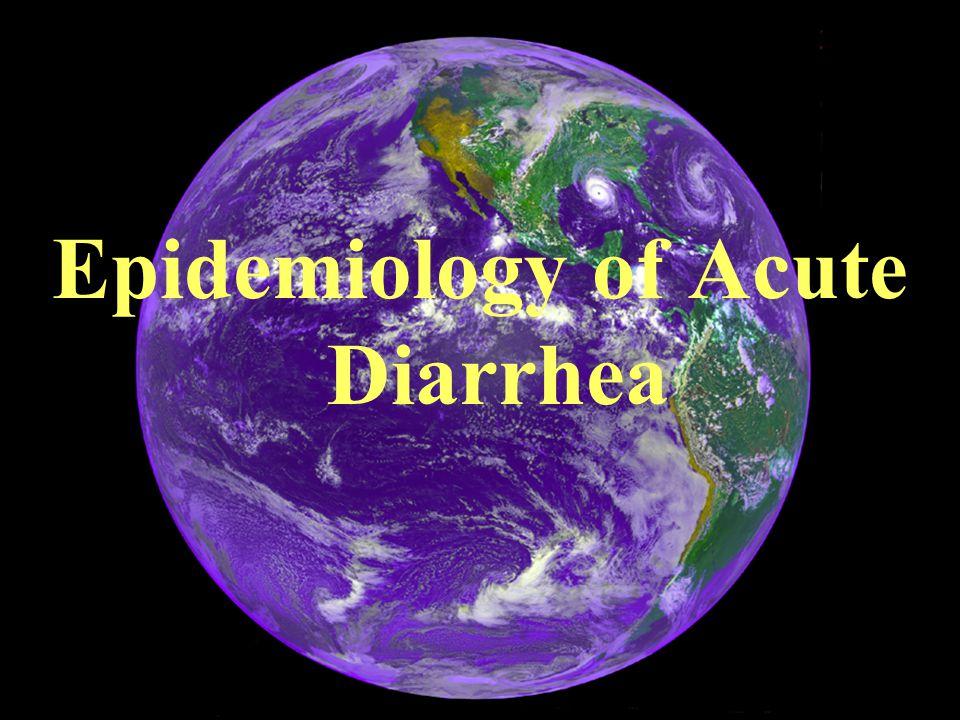 Epidemiology of Acute Diarrhea