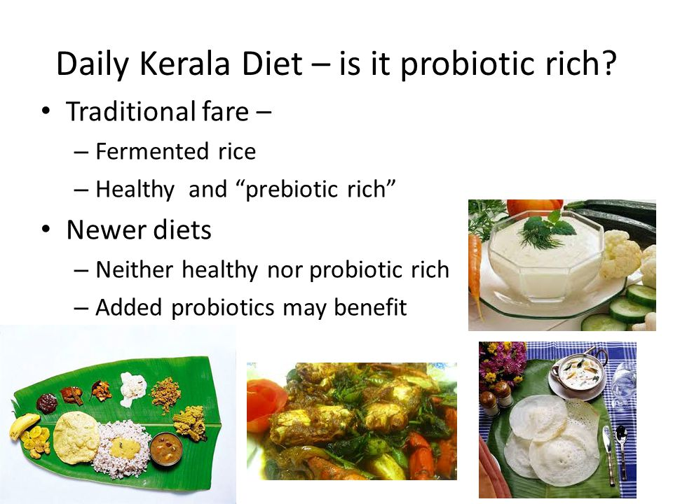Daily Kerala Diet – is it probiotic rich.