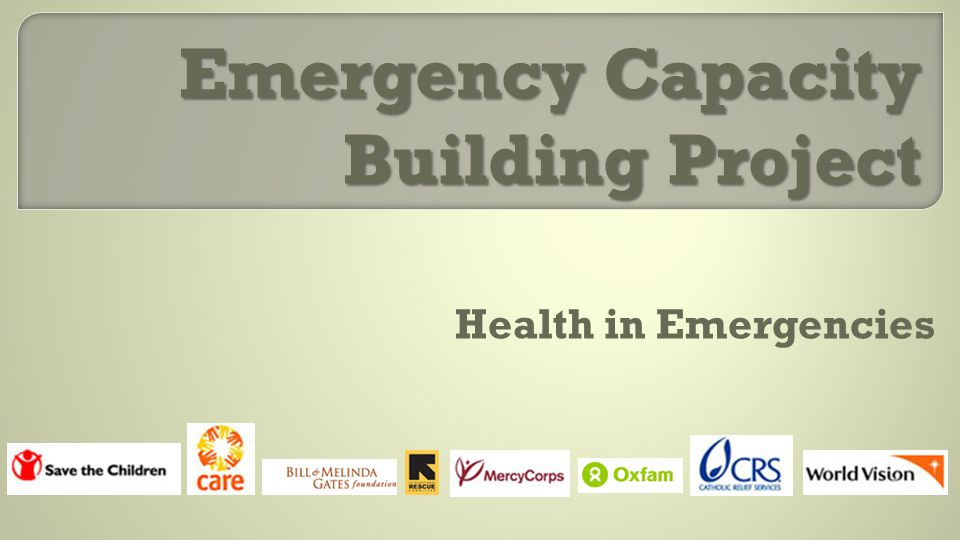Emergency Capacity Building Project Health in Emergencies
