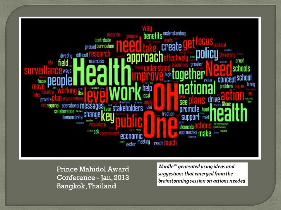 Prince Mahidol Award Conference - Jan, 2013 Bangkok, Thailand