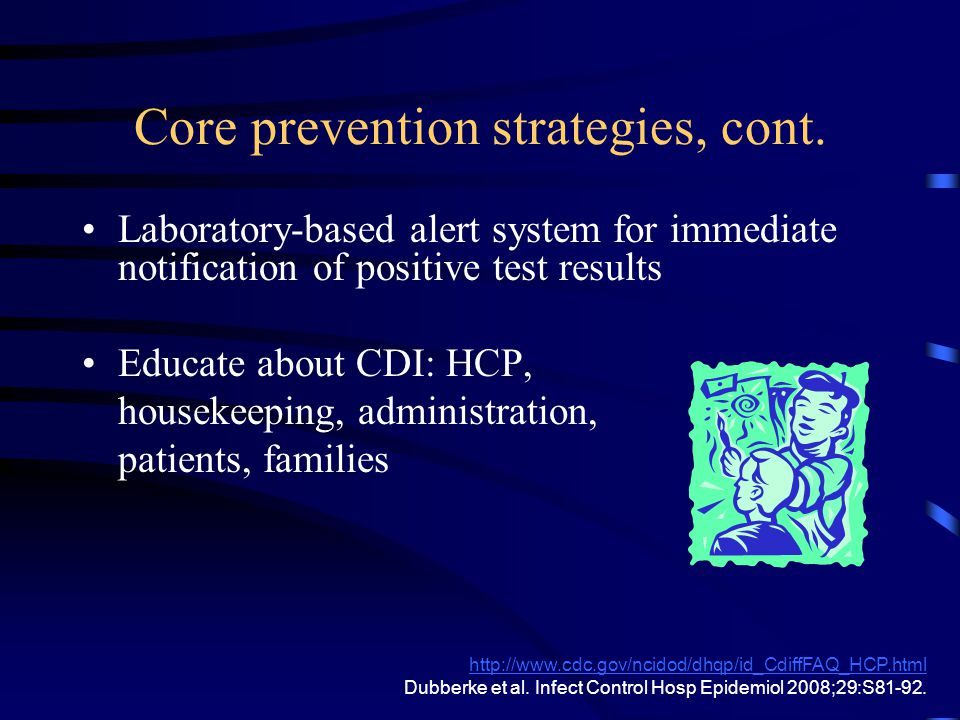 Core prevention strategies, cont.