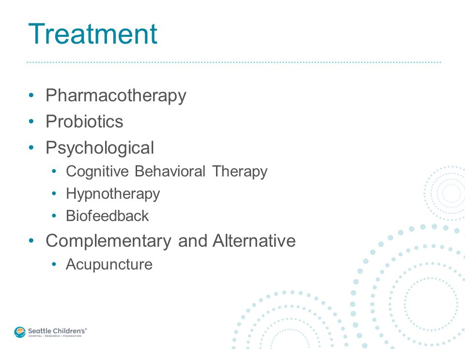 Treatment Pharmacotherapy Probiotics Psychological Cognitive Behavioral Therapy Hypnotherapy Biofeedback Complementary and Alternative Acupuncture