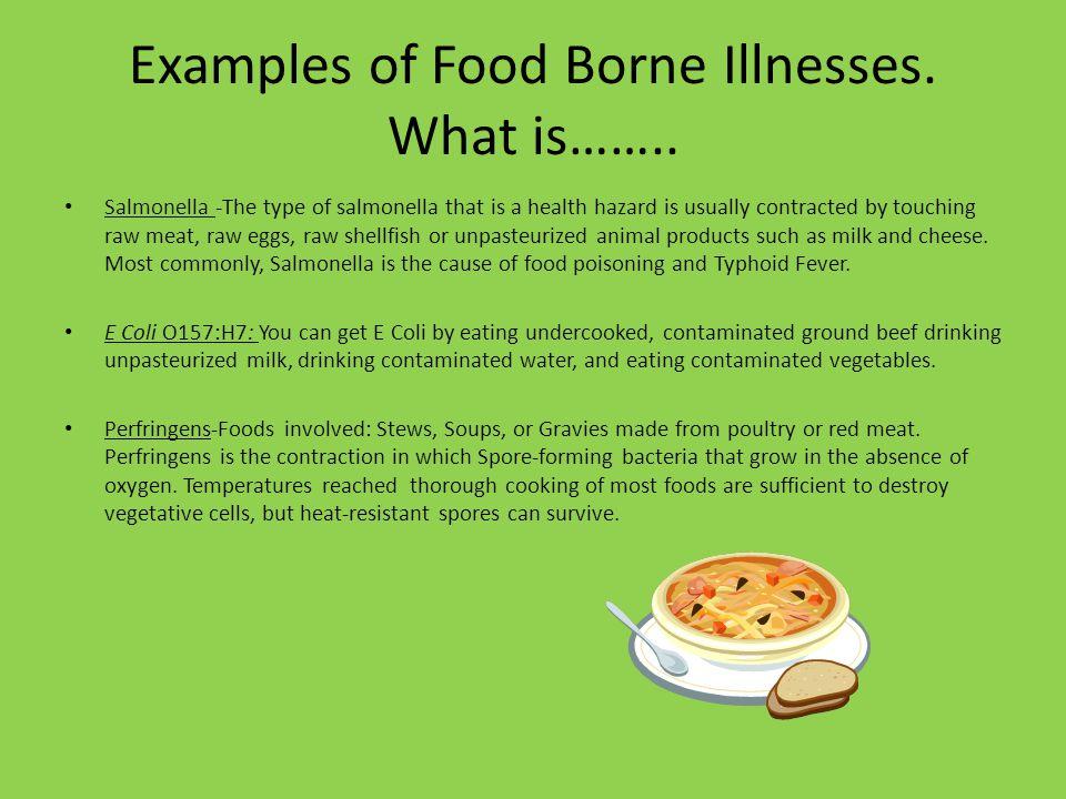 How do you prevent Food Borne Illnesses.