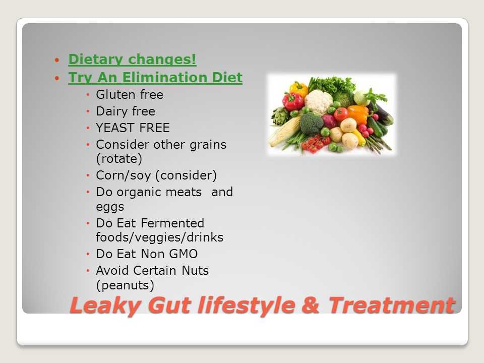 Leaky Gut lifestyle & Treatment Dietary changes.