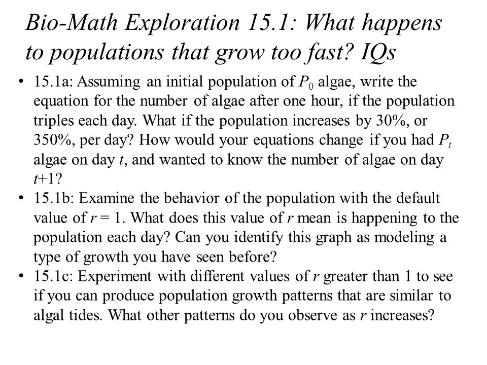 Bio-Math Exploration 15.1: What happens to populations that grow too fast.