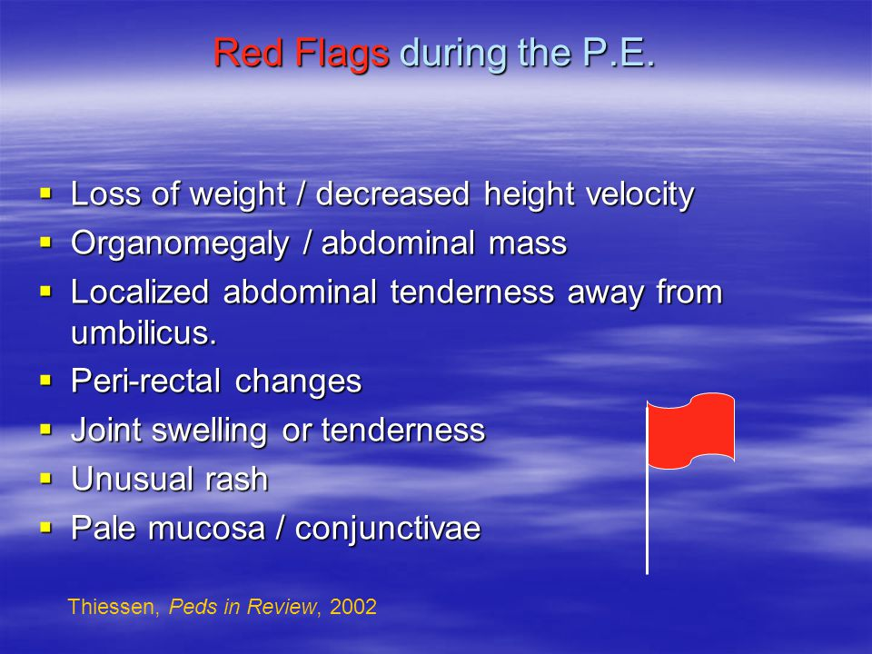 Red Flags during the P.E.
