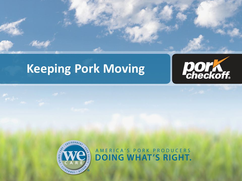 Keeping Pork Moving
