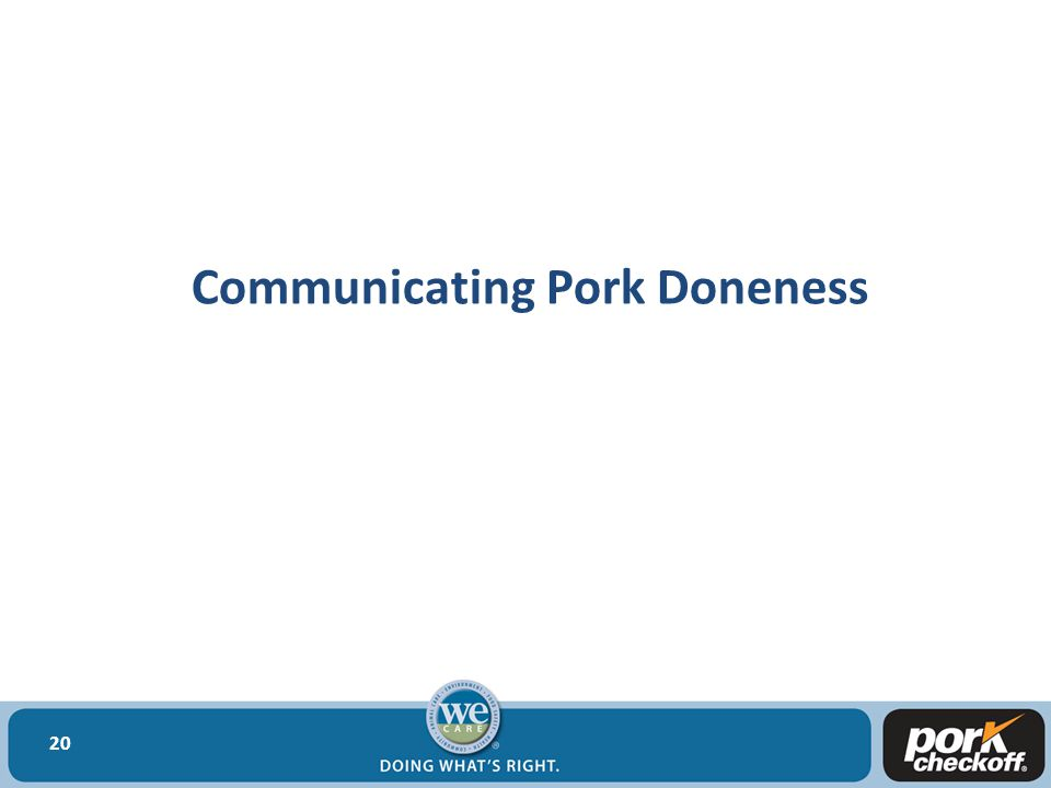 Communicating Pork Doneness 20