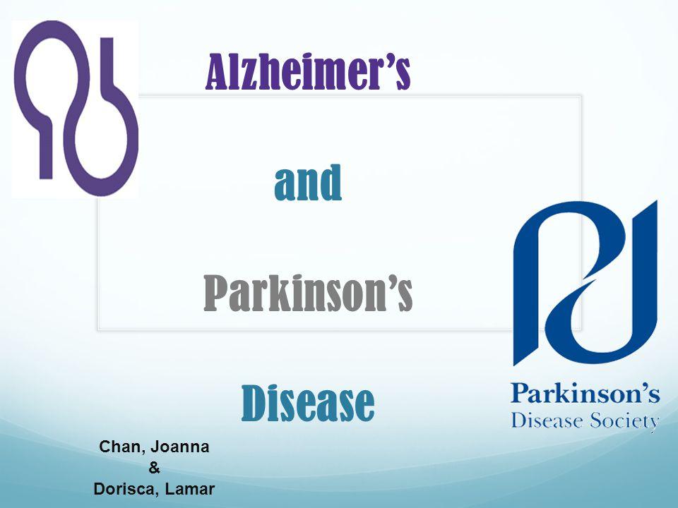 Alzheimer's and Parkinson's Disease Chan, Joanna & Dorisca, Lamar