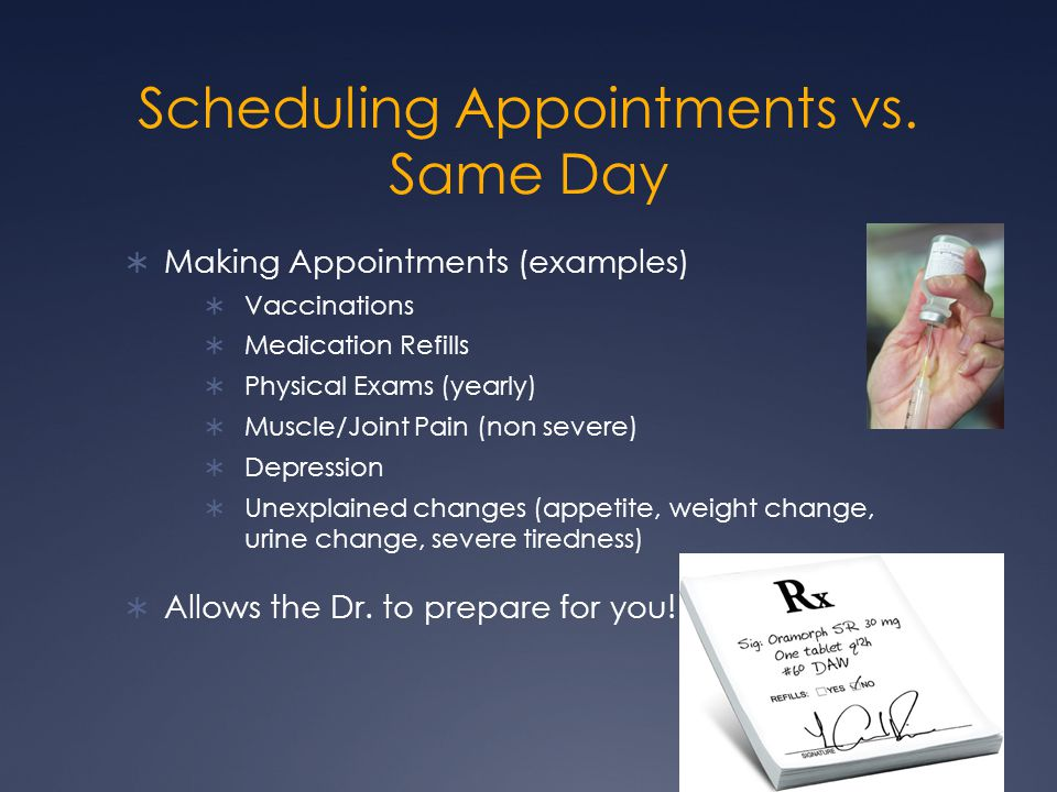 Scheduling Appointments vs.