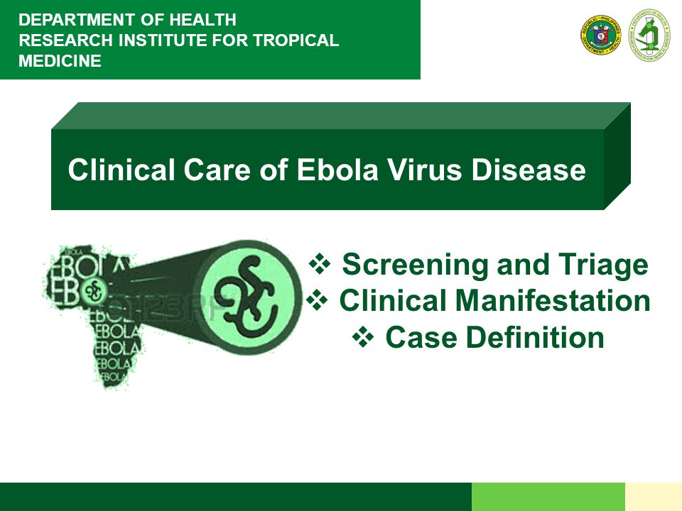 22 RESEARCH INSTITUTE FOR TROPICAL MEDICINE HOME INSTRUCTIONS for EBOLA VIRAL DISEASE PATIENTS UNDER INVESTIGATION (TRAVEL HISTORY/ASYMPTOMATIC PATIENTS ) RITM 's Interim Guideline on the Management and Prevention of EBV, 2014 Monitor and record your temperature twice daily for 21 days Observe and immediately report to NEC TEL# 6517800 loc 2930 or the Health Emergency Management Bureau TEL# 711-1001 to 1002 the first time you have any signs and symptoms of ebola infection Remain at home and avoid crowded places You should not travel by commercial conveyances (e.g.