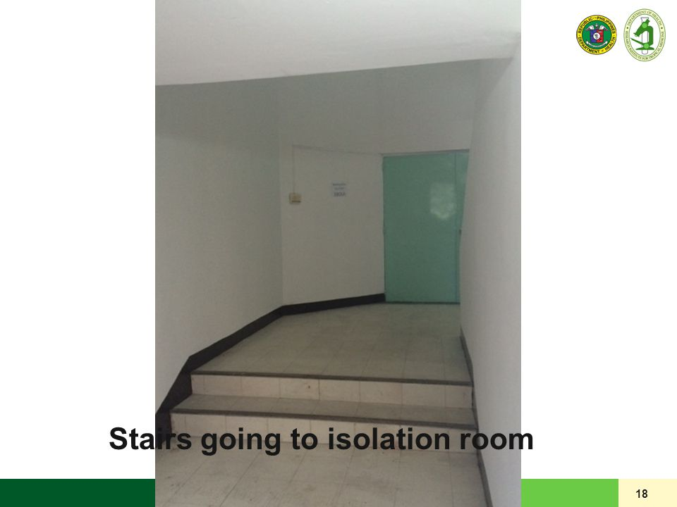 18 Stairs going to isolation room