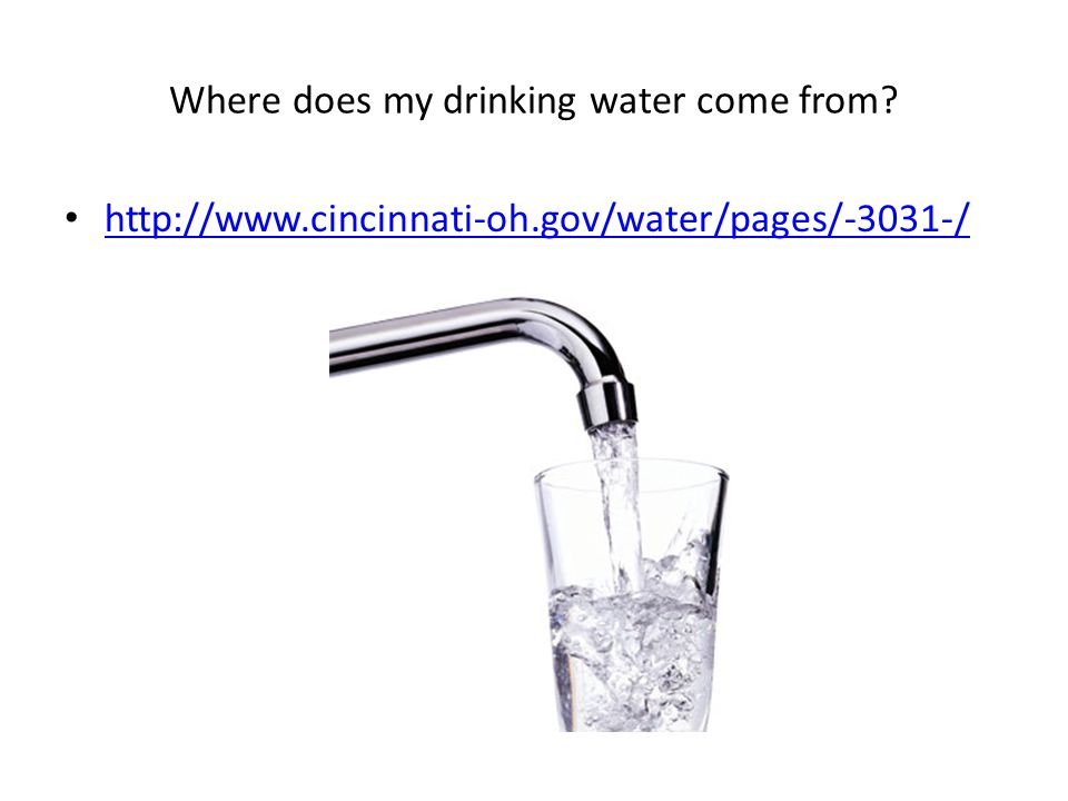 Where does my drinking water come from http://www.cincinnati-oh.gov/water/pages/-3031-/