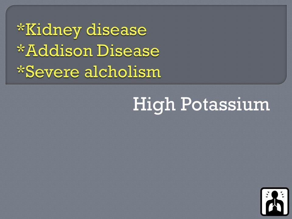 High Potassium