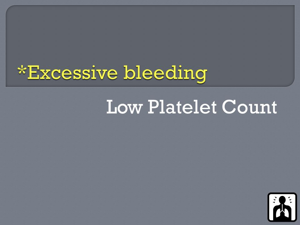 Low Platelet Count