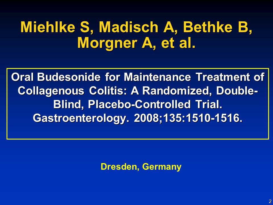 2 Miehlke S, Madisch A, Bethke B, Morgner A, et al.