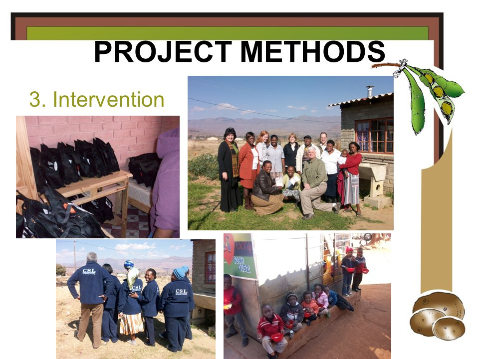 PROJECT METHODS 3. Intervention