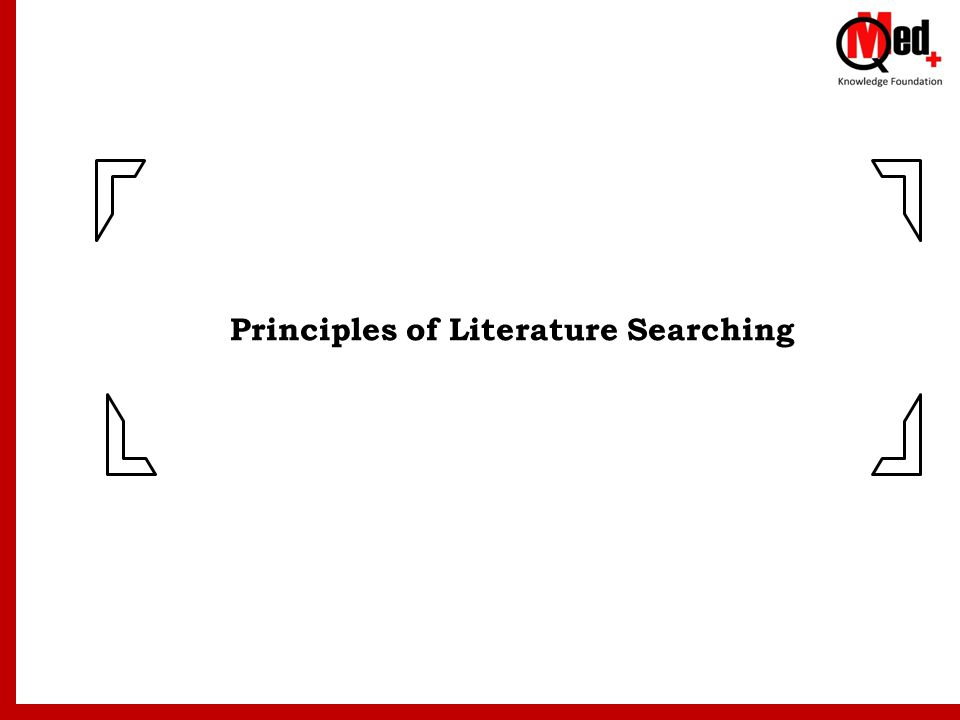 Principles of Literature Searching