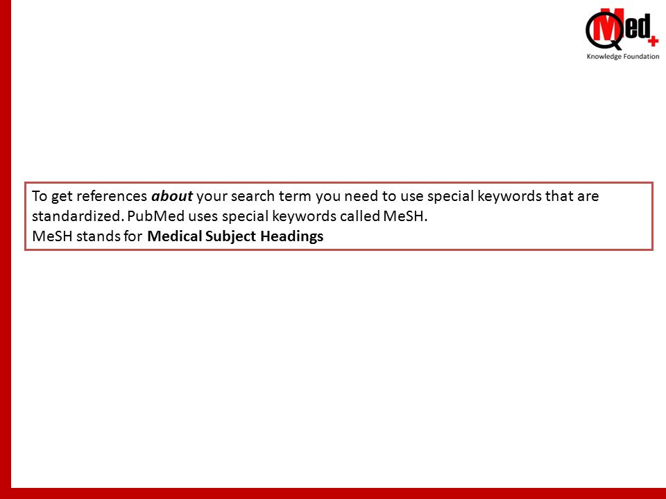 To get references about your search term you need to use special keywords that are standardized.